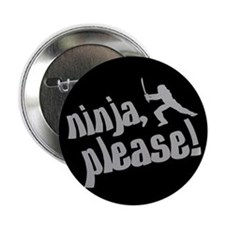 Ninja, Please! Button