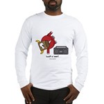 Bust a hoof Long Sleeve T-Shirt