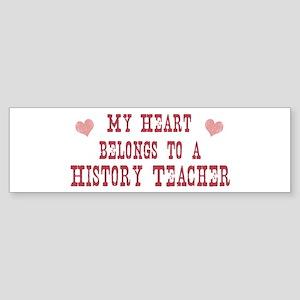 Belongs to History Teacher Bumper Sticker
