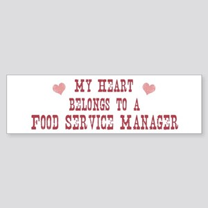 Belongs to Food Service Manag Bumper Sticker