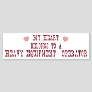 Belongs to Heavy Equipment O Bumper Sticker