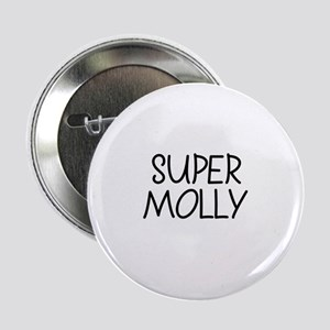Super Molly Button