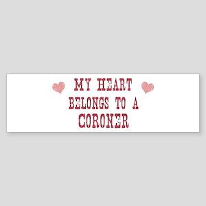 Belongs to Coroner Bumper Sticker