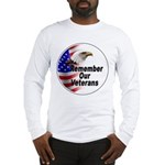 Remember Our Veterans Long Sleeve T-Shirt