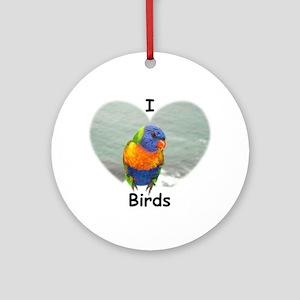 I LOVE BIRDS Ornament (Round)