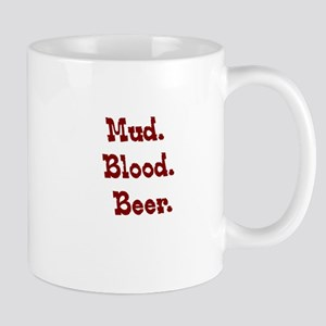Mud. Blood. Beer. Mug