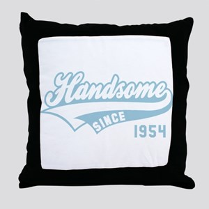 Handsome since 1954 Birthday Annivers Throw Pillow