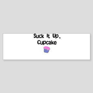 Suck it Up CupCake Bumper Sticker