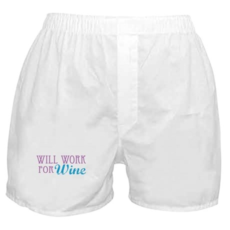 Will Work for Wine Boxer Shorts