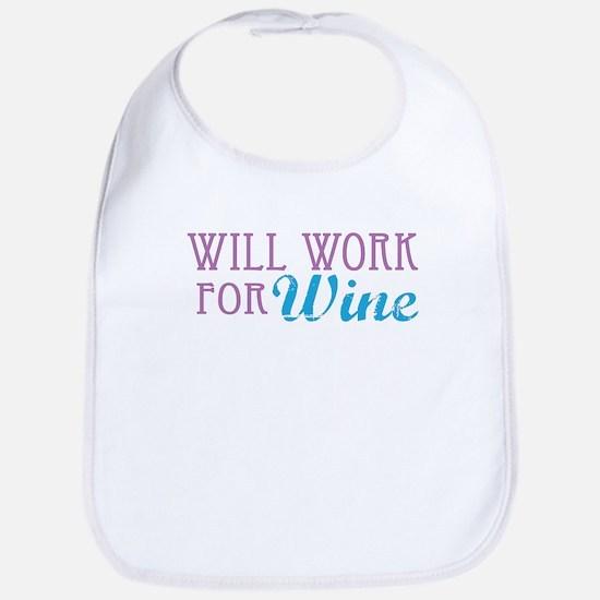 Will Work for Wine Bib