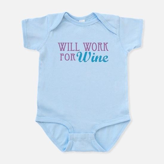 Will Work for Wine Infant Bodysuit