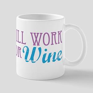 Will Work for Wine Mug
