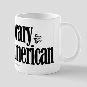 Honorary African-American. Mug