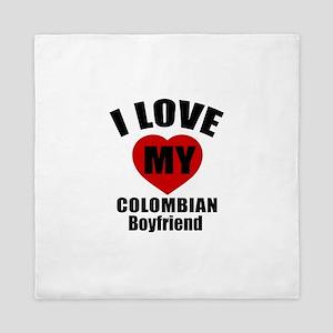 I Love My Colombian Boyfriend Queen Duvet
