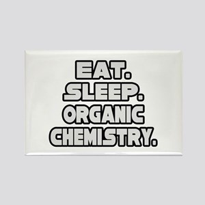 """Eat Sleep Organic Chemistry"" Rectangle Magnet"