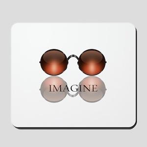 Imagine Rose Colored Glasses Mousepad
