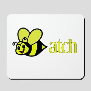 Biatch Mousepad