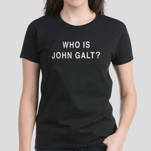 Who is John Galt? Women's Dark T-Shirt