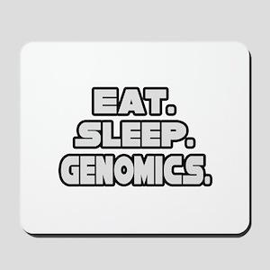 """Eat. Sleep. Genomics."" Mousepad"