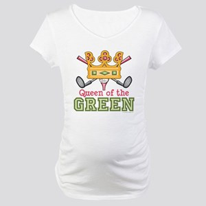 Queen of the Green Golf Maternity T-Shirt