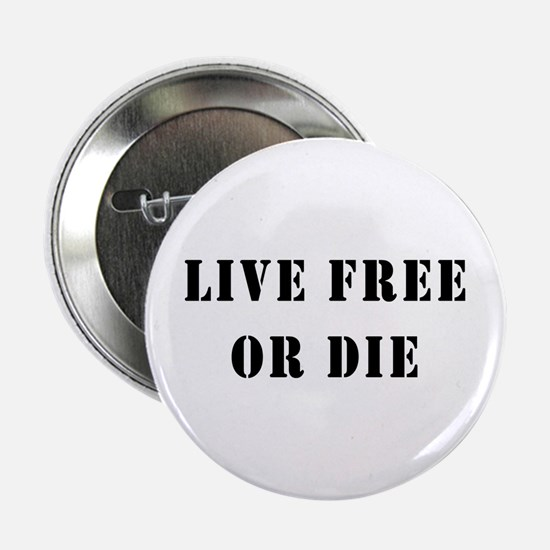 """Live Free or Die 2.25"""" Button"""