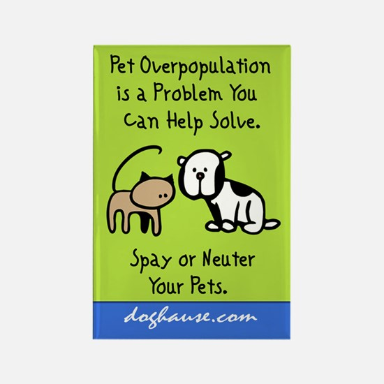 Overpopulation Spay & Neuter Rectangle Magnet