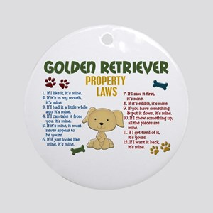 Golden Retriever Property Laws 4 Ornament (Round)