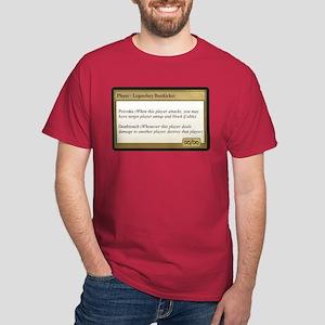 Legendary Buttkicker Dark T-Shirt