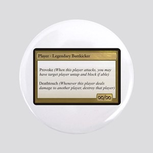 "Legendary Buttkicker 3.5"" Button"