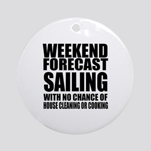 Weekend Forecast Sailing Sports Des Round Ornament