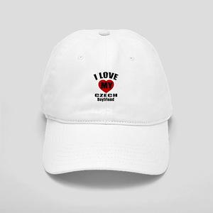 I Love My Czech Boyfriend Cap
