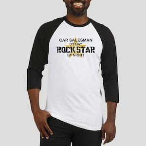 Car Salesman Rock Star by Night Baseball Jersey
