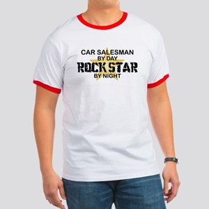Car Salesman Rock Star by Night Ringer T