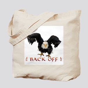 Back Off ! Tote Bag