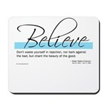 Emerson Quote - Believe Mousepad