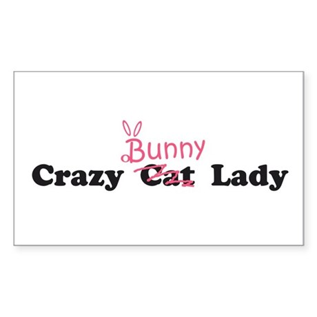 crazy bunny lady Rectangle Sticker