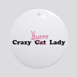 crazy bunny lady Ornament (Round)