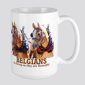 Strong Beautiful Belgians! Large Mug