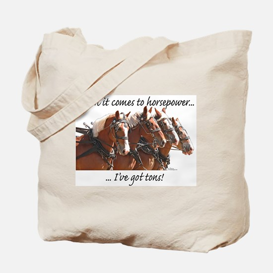 """""""Tons"""" of Horse Power Tote Bag"""