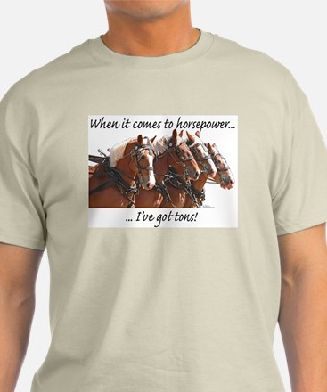 """Tons"" of Horse Power T-Shirt"