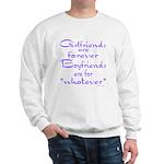 GIRLFRIENDS Sweatshirt