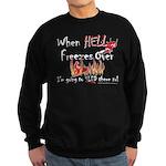 Hell Freezes With the Devil Sweatshirt (dark)