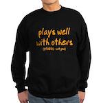 Plays Well Sweatshirt (dark)