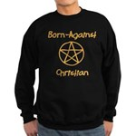 Born Against Christian Sweatshirt (dark)