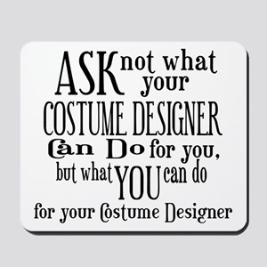 Ask Not Costumer Mousepad