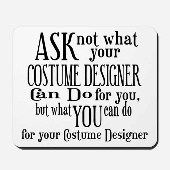 Ask Not Costumer Mousepad