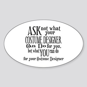 Ask Not Costumer Oval Sticker