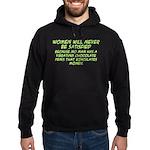 Women Will Never... Hoodie (dark)