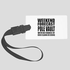 Weekend Forecast Pole vault Spor Large Luggage Tag