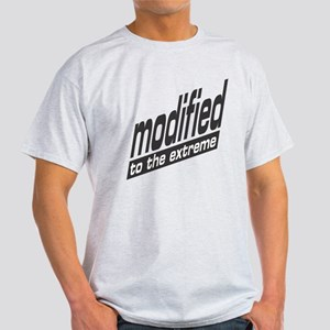 Modified To The Extreme Light T-Shirt